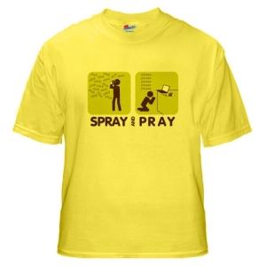 Spray&PrayTShirt